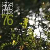 chadaomix #76   lulla-bye for the summer