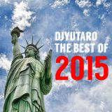 DJ YUTARO | The Best Of 2015