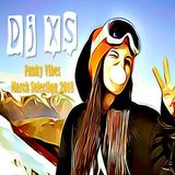 Funky Vibes UK - Dj XS Monthly Selection #2  (Funk, Soul, Disco, Rap, Afro & House) - FREE DL