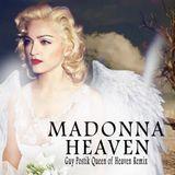 madonna - heaven, queen of heaven remix
