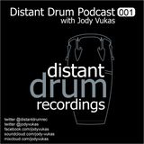 Distant Drum Podcast 001