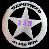 Deputized in the mix - 110