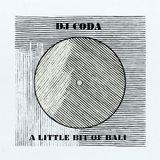 Dj Coda - A Little bit of Bali
