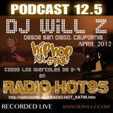 "DJ WILL Z - PODCAST 12.5 ""Hip Hop Live HOT95"""