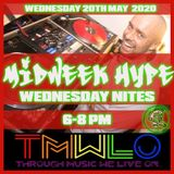 DJ CUTLOOSE - MIDWEEK HYPE 20TH MAY 2020 - TMWLO