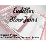 Cadillac Slow Jams