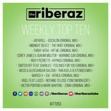 The Riberaz Weekly Top Ten 053