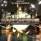 HARD NOISES Chapter 4 - mixed by DJ Giga Dance