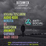 Anti-Social 3rd Anniversary at Bushwick AV Part 1