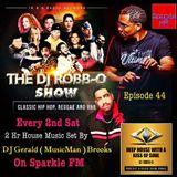 The DJ Robb O Show ( Mix By DJ MusicMan )