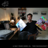 A Way From Home #1: Tom Ravenscroft
