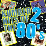 NUMBER 2 HITS OF THE EIGHTIES : 1