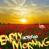 hofer66 - early morning - live at ibiza global radio 180430