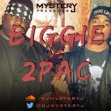 @DJMYSTERYJ - Biggie VS 2PAC
