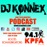 JUNE 2016 PODCAST ON KPFA 94.1FM ROOTS KOMMUNICATIONS
