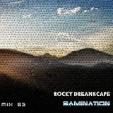 Mix 63 - Rocky Dreamscape