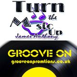 Turn the Music Up Show with james Anthony & Groove On promotions on Solar Radio  08 08 2015