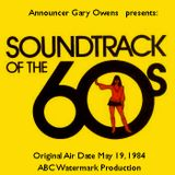 Soundtrack Of The 60's Radio Program - ABC/Watermark (Air Date - May 19, 1984)