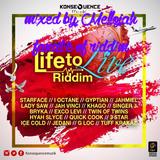Life To Live Riddim (konsequence musik 2016) Mixed By MELLOJAH FANATIC OF RIDDIM