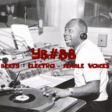 YB#88 | Clap! Clap!, Greyhat, Yisrael Trio, The Pollyseeds, Desta Haile, ill Camille, Kriswontwo...