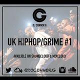 @DJCONNORG - UK HIPHOP/GRIME #1