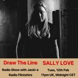 #035 Draw The Line Radio Show 12-02-2019 (guest in 2nd hr Sally Love)