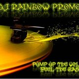 DJ RAINBOW PROMO 5: Pump Up The Volume, Feel The Bass