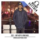 001 - Hip Hop & RNB Mix By DJ Scyther