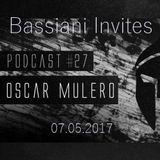 Oscar Mulero - Live @ Bassiani Invites Podcast#27, Tiflis - Georgia  (07.05.2017)