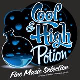 Cool and High Potion - E807 - Listen to the Music