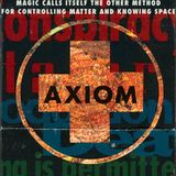 Axiom Records MixTape: Magic calls itself the other method for controlling matter and knowing space