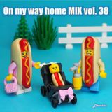Deenzho - on my way home mix Vol.38