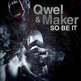 Qwel & Maker - So Be It (Preview Mix) 2009