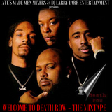 Welcome To Death Row - The Mixtape