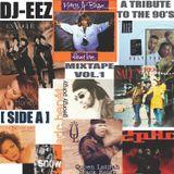 DJ-EEZ - A Tribute to the 90's [ Hip Hop R&B ] Mixtape Vol.1 [ Side A ]
