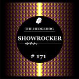 The Hedgehog - Showrocker 171 - 27.03.2014