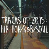 Tracks of 2015: Hip-Hop/R&B/Soul