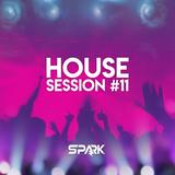 Spark - House Session #11