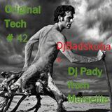 ORIGINAL TECH # 42 DJ PADY DE MARSEILLE