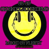 FLEETY'S 88-89 OLD SKOOL HOUSE DEMO 02-02-2016.mp3(80.5MB)
