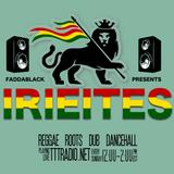 Faddablack Presents The Irieites Show (Oct 7, 2018)