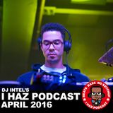 I Haz Podcast April 2016