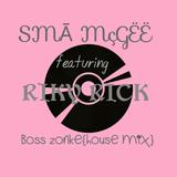 $MÃ MçGËÊ ft Riky Rick-boss zonke house mix