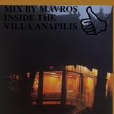 MIX BY MAVROS INSIDE THE VILLA ANAPILIS