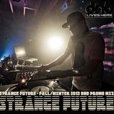 STRANGE FUTURE - Fall/Winter 2013 DnB Promo Mix