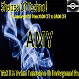 AMY : Shapes of Techno Podcast #38 @ Techno Connection UK Underground FM
