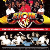 2017 5/4 STONE LOVE 45th Anniversary Japan Tour In Okinawa LIVE (MC : Matsu,Yo-c / SEL : Zu-mi)