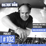 DJ Richie Don – The Mash Up Mix Podcast #102 – Mar 2015