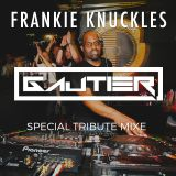 Gautier - Special Tribute Mix To Frankie Knuckles 1.04.14