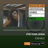 Priyanjana - Exhale #009 (Underground Sounds Of India)